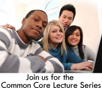 Common Core Lecture Series