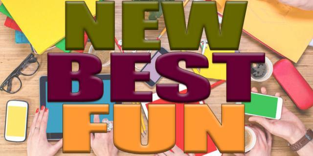 New Best Fun
