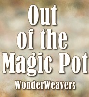 Out of the Magic Pot